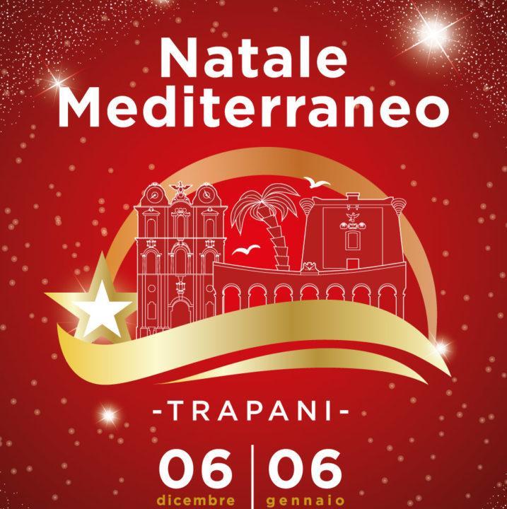 Vai a Natale Mediterraneo, a Trapani dal 6 dicembre al 6 gennaio